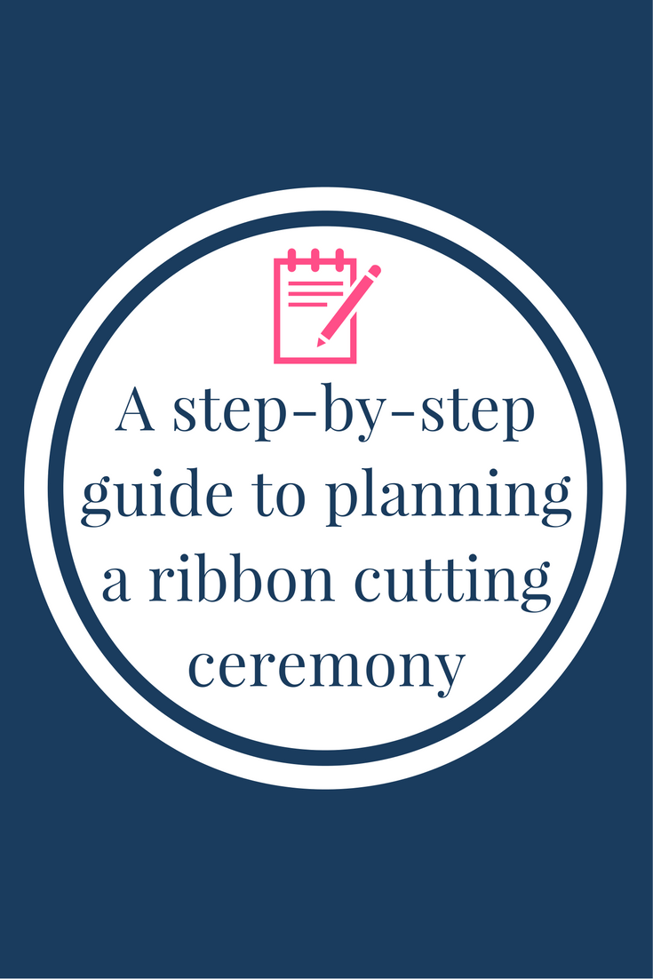 A step-by-step guide to planning a ribbon cutting ceremony