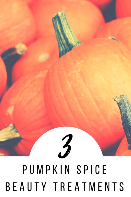 DIY Pumpkin Spice Beauty Treatments_Pinterest